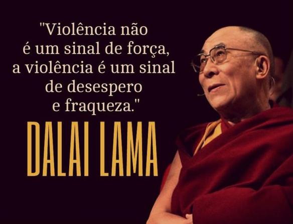 Violência... Dalai Lama